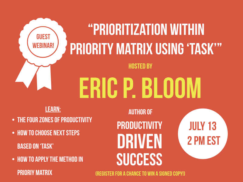 Priority Matrix Guest Webinar!